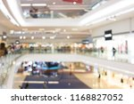 bokeh of shopping plaza | Shutterstock . vector #1168827052