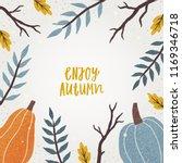 cute autumn frame. vector hand... | Shutterstock .eps vector #1169346718