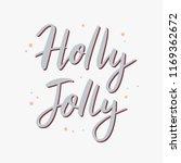 holly jolly. vector hand drawn...   Shutterstock .eps vector #1169362672