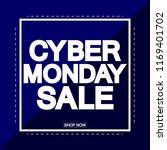 cyber monday sale  poster... | Shutterstock .eps vector #1169401702