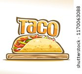 vector poster for mexican taco  ... | Shutterstock .eps vector #1170063088