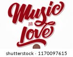music is love. vector... | Shutterstock .eps vector #1170097615