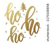 ho ho ho. lettering phrase in... | Shutterstock . vector #1170100858