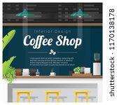 interior scene of modern coffee ... | Shutterstock .eps vector #1170138178