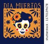 dia de los muertos greeting... | Shutterstock .eps vector #1170139678