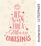 we wish you a merry christmas... | Shutterstock .eps vector #1170299605