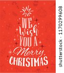 we wish you a merry christmas... | Shutterstock .eps vector #1170299608