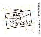 back to school. isolated vector ... | Shutterstock .eps vector #1170307978