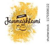 happy janmashtami. vector logo... | Shutterstock .eps vector #1170308122