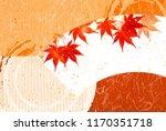 autumn leaves maple autumn... | Shutterstock .eps vector #1170351718