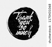 thank you so much insignia and... | Shutterstock . vector #1170431068