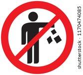 no trash sign  prohibition icon    Shutterstock .eps vector #1170474085