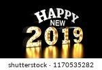 happy new year 2019. 2019 text... | Shutterstock . vector #1170535282