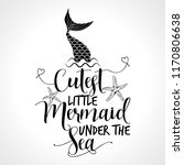 cutest little mermaid under the ... | Shutterstock .eps vector #1170806638