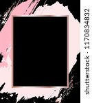 brush strokes in rose gold pink ... | Shutterstock . vector #1170834832