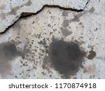 dirty stain on cracked concrete | Shutterstock . vector #1170874918