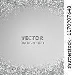 sparkling glitter border  frame.... | Shutterstock .eps vector #1170907648