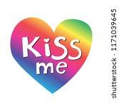 kiss me phrase on rainbow heart.... | Shutterstock .eps vector #1171039645