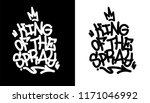 king of the spray. graffiti tag ... | Shutterstock .eps vector #1171046992