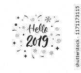 hello 2019 trendy hand... | Shutterstock .eps vector #1171173115