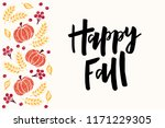 Happy Fall - hand drawn lettering phrase with harvest symbols. Harvest fest poster design. Autumn festival invitation. Fall party template. For postcard or invitation card, banner. Vector illustration - stock vector