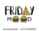 friday mood text with pizza and ... | Shutterstock .eps vector #1171333852