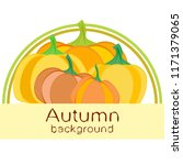 pumpkin autumn vector background | Shutterstock .eps vector #1171379065