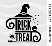 trick or treat lettering with... | Shutterstock .eps vector #1171407658