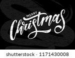 christmas lettering calligraphy ... | Shutterstock .eps vector #1171430008
