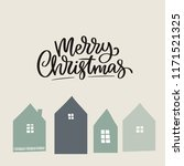 merry christmas and happy new... | Shutterstock .eps vector #1171521325
