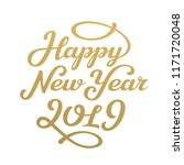 happy new year 2019 lettering...   Shutterstock .eps vector #1171720048