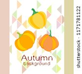 pumpkin autumn vector background | Shutterstock .eps vector #1171781122