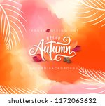 autumn leaves watercolor... | Shutterstock .eps vector #1172063632