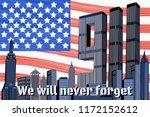 patriot day  sabotage in usa.... | Shutterstock .eps vector #1172152612