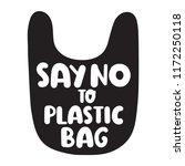 say no to plastic bag. vector...   Shutterstock .eps vector #1172250118