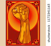 clenched fist propaganda poster ... | Shutterstock .eps vector #1172341165