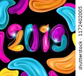 colorful new year 2019 on black ... | Shutterstock .eps vector #1172402005