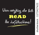 when everything else fails read ...   Shutterstock .eps vector #1172427622