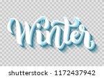 hand drawn lettering winter ... | Shutterstock .eps vector #1172437942