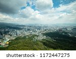 a view from namsan tower in... | Shutterstock . vector #1172447275