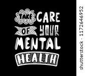 take care of your mental health ... | Shutterstock .eps vector #1172646952