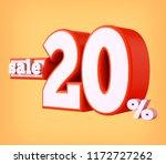 20 percent discount 3d sign  3d ... | Shutterstock . vector #1172727262