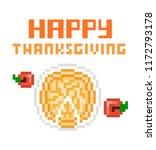 happy thanksgiving  8 bit pixel ... | Shutterstock .eps vector #1172793178
