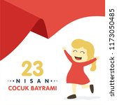 23 nisan cumhuriyet bayrami.... | Shutterstock .eps vector #1173050485