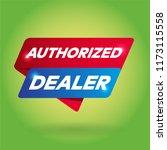 authorized dealer arrow tag... | Shutterstock .eps vector #1173115558