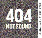 404 not found glitch text.... | Shutterstock .eps vector #1173217978