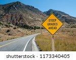 Steep Grades Warning Sign   A...