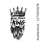 king crown  moustache and beard ...   Shutterstock .eps vector #1173352678