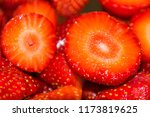 delicious strawberries cut for... | Shutterstock . vector #1173819625