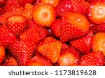 delicious strawberries cut for... | Shutterstock . vector #1173819628
